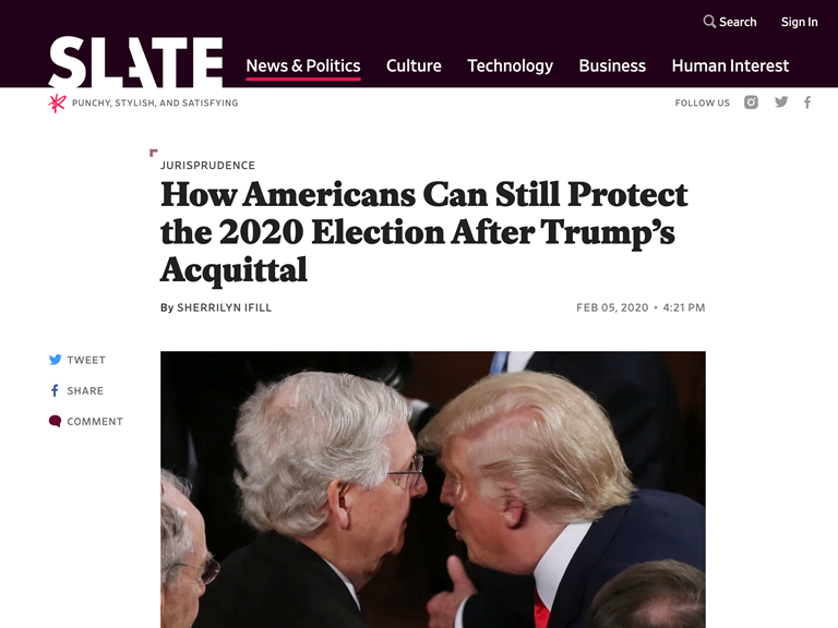 "Screenshot of Slate article, ""How Americans Can Still Protect the 2020 Election After Trump's Acquittal"""